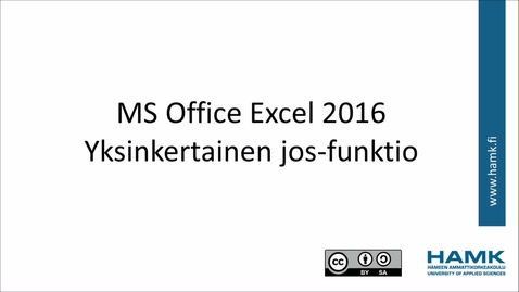 Thumbnail for entry Excel 2016:yksinkertainen jos-funktio