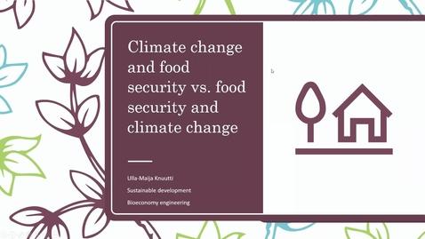 Thumbnail for entry Ilmastonmuutos ja ruokaturva