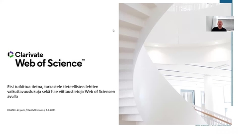 Thumbnail for entry Web of Science-tietokannan pikaesittely 8.9.2021