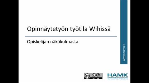 Thumbnail for entry Wihi-ohjeet: Opiskelijan työtila
