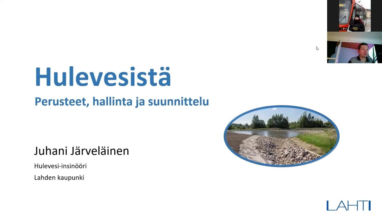 Hulevedet ja niiden hallinta/ Juhani Järveläinen (Lahti) 23.2.2021