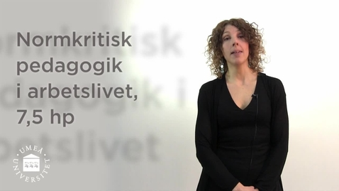 Thumbnail for entry Normkritisk pedagogik i arbetslivet