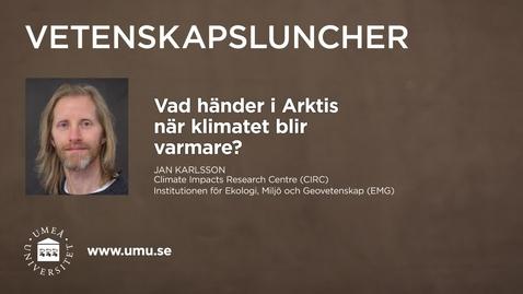 Thumbnail for entry Vetenskapsluncher Jan Karlsson 4 februari 2016