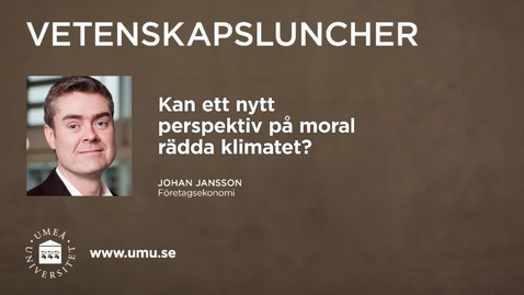 Miniatyr för inlägg Vetenskapsluncher Johan Jansson 28 januari 2016