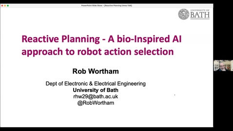 Thumbnail for entry Rob Wortham: Reactive Planning - A bio-Inspired AI approach to robot action selection