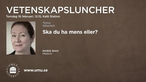 Thumbnail for entry Ska du ha mens eller? MarieBixo