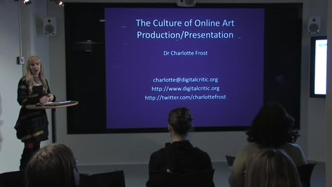 """Thumbnail for entry 101021 Frost: """"The Culture of Online Art Production and Presentation"""""""