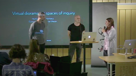 """Thumbnail for entry 170912 Westin & Almevik: """"Virtual dioramas as spaces of inquiry"""""""