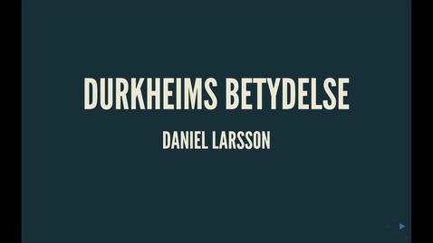 Thumbnail for entry Durkheim5: Durkheims betydelse