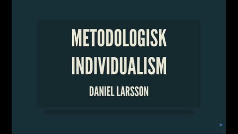 Thumbnail for entry Weber3: metodologisk individualism