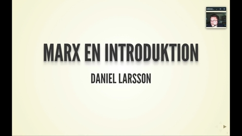 Thumbnail for entry Marx1: Introduktion till Marx