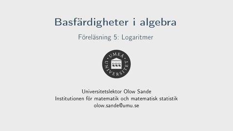Thumbnail for entry Föreläsning 5a - Basfärdigheter i algebra