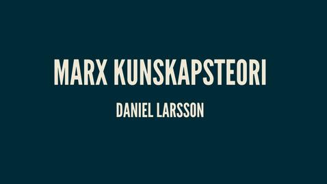 Thumbnail for entry Marx3: kunskapsteori