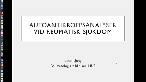 Thumbnail for entry Autoantikroppsanalyser vid reumatisk sjukdom