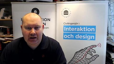 Thumbnail for entry Civilingenjörsprogrammet i interaktion och design