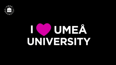 Thumbnail for entry I love Umeå University