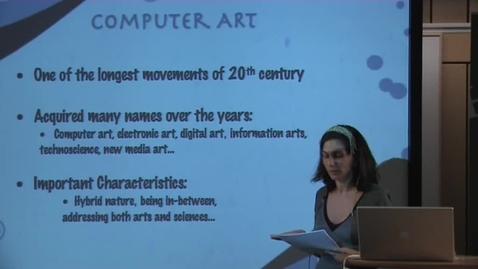 "Thumbnail for entry 080515 Akdag: ""Art History and Computer Art: Exploring arts-sciences-technology interrelations through Leonardo"""