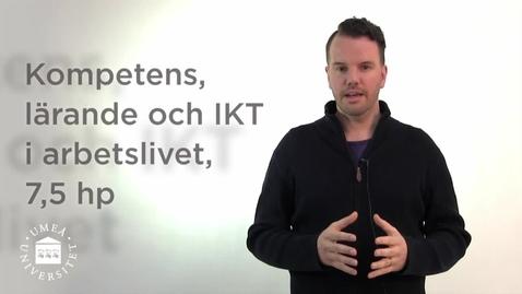 Thumbnail for entry Kompetens, lärande och IKT i arbetslivet