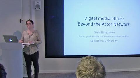 """Thumbnail for entry 180427 Bengtsson: """"Digital media ethics"""""""