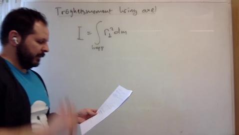 Thumbnail for entry 16C - Tröghetsmoment kring axel