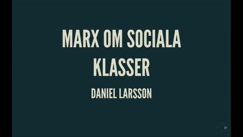 Thumbnail for entry Marx5: Sociala_klasser