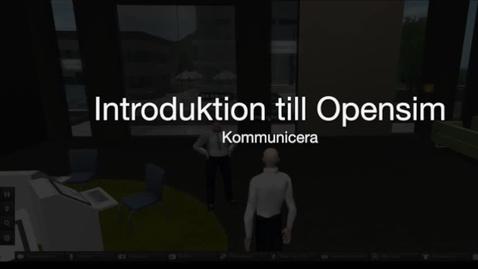 Miniatyr för inlägg Opensim-06-kommunicera