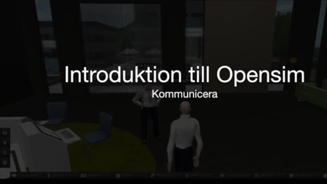 Thumbnail for entry Opensim-06-kommunicera