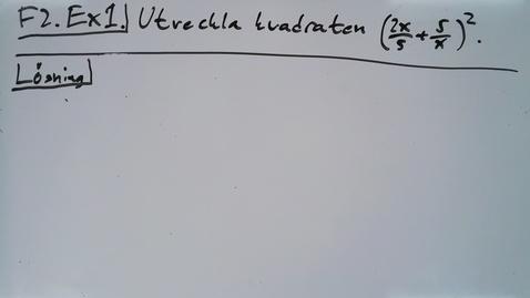 Thumbnail for entry Föreläsning 2b - Basfärdigheter i algebra