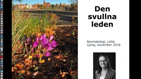 Thumbnail for entry T8 REUMA Den svullna leden Lotta Ljung 181111