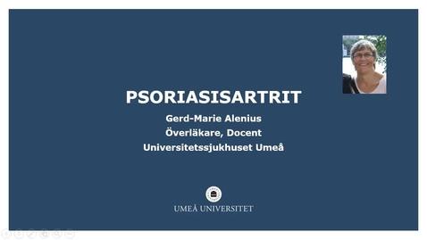 Thumbnail for entry Psoriasisartrit Gerd-Marie Alenius