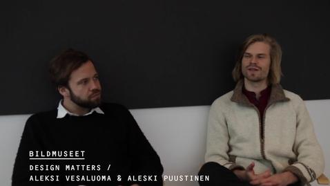 Thumbnail for entry Aleksi Puustinen och Aleksi Vesaluoma @ Bildmuseet