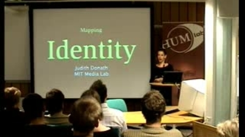 """Thumbnail for entry 030918 Donath: """"Mapping Identity"""""""