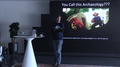 "Miniatyr för inlägg 150317 Reinhard: ""You Call this Archaeology: Archaeologists and Archaeology as Portrayed in Video Games, 1982-2015"""