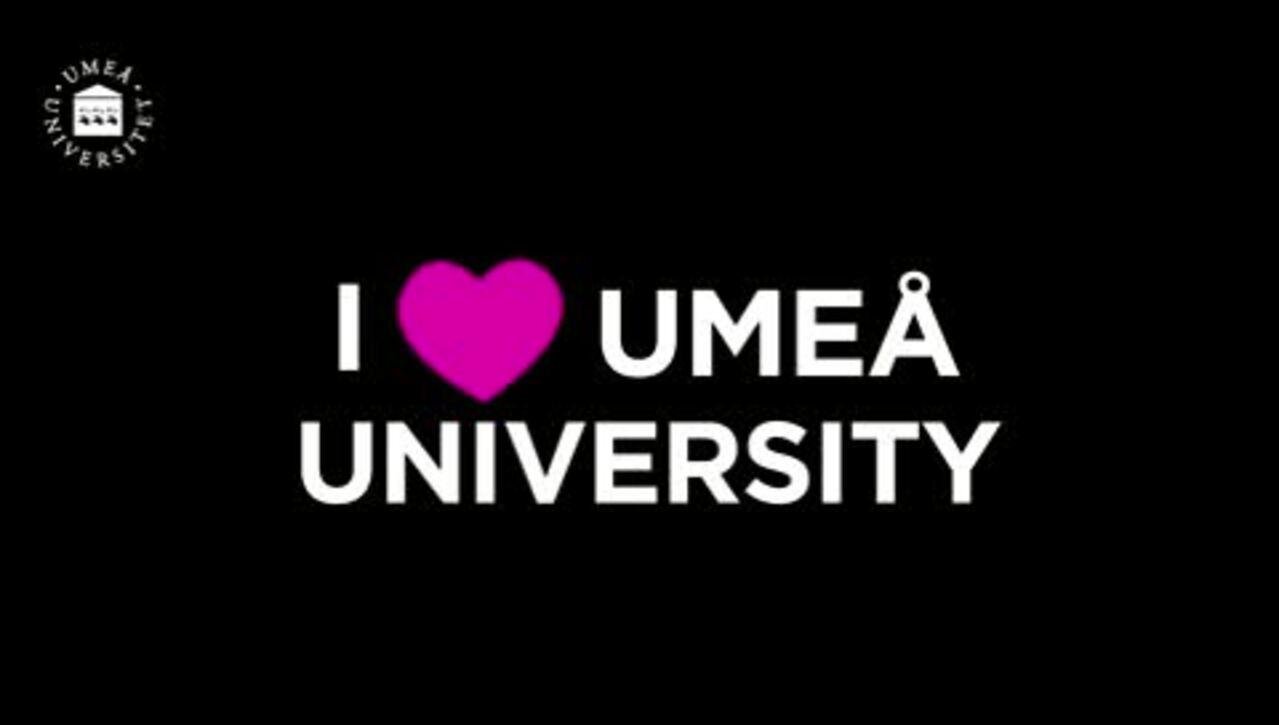 I love Umeå University