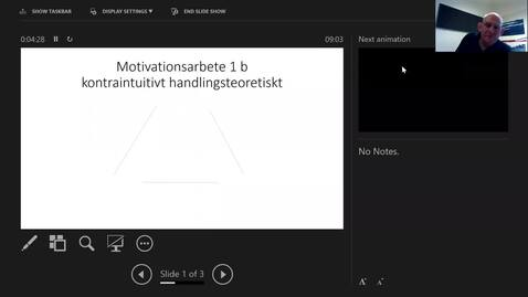 Thumbnail for entry Motivationsarbete 1b: Kontraintuitivt agerande på handlingsteoretisk grund