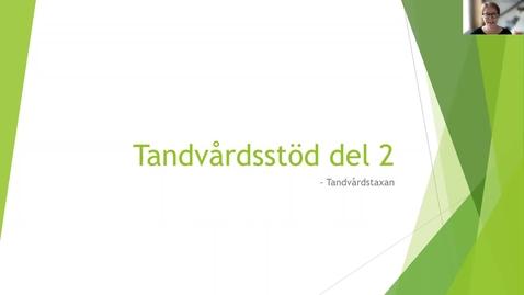 Thumbnail for entry Tandvårdsstöd del 2