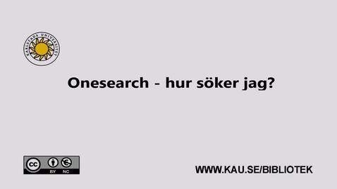 Thumbnail for entry Onesearch - hur söker jag