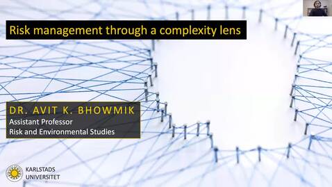 Thumbnail for entry Research seminar 1 - 2021 - Risk management through a complexity lens
