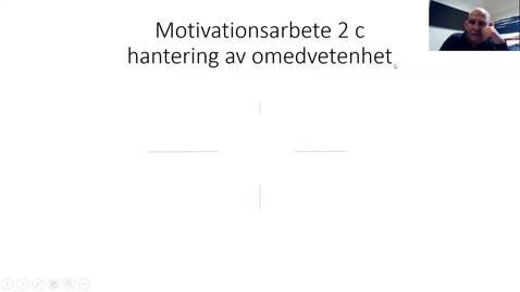 Thumbnail for entry Motivationsarbete 2c: Begreppshantering mellan innehåll och form