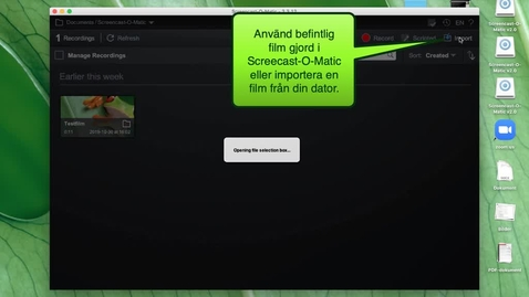 Thumbnail for entry Editera film med Screencast-O-Matic