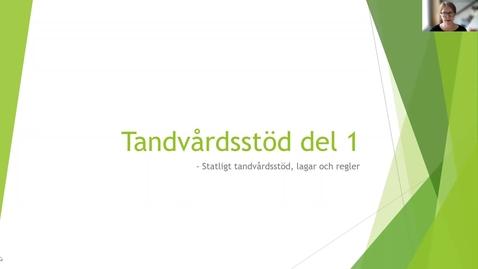 Thumbnail for entry Tandvårdsstöd del 1