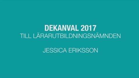 Thumbnail for entry Dekanval lärarutbildningsnämnden 2017: Jessica Eriksson