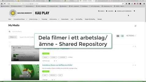 Thumbnail for entry Shared Repository - dela filmer i arbetslag/ämnen