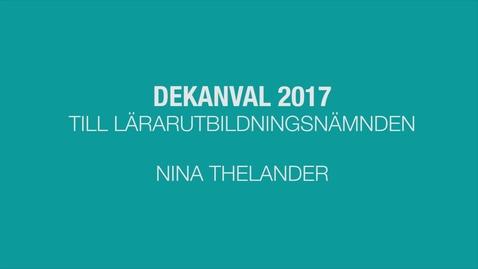 Thumbnail for entry Dekanvalet till lärarutbildningsnämnden 2017: Nina Thelander