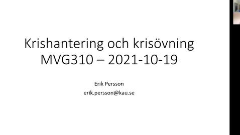Thumbnail for entry MVG310 Föreläsning om krisberedskap