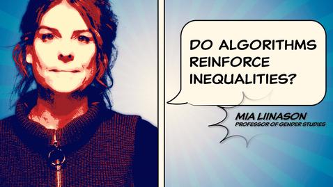 Tumnagel för Mia Liinason: Do algorithms reinforce inequalities?