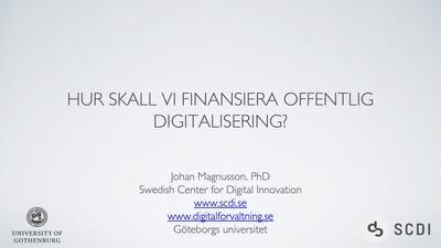 Hur skall vi finansiera offentlig digitalisering?