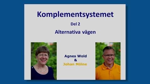 Tumnagel för Komplementsystemet del 2 : Alternativa vägen