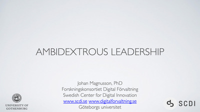 Ambidextrous leadership