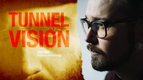 Miniatyr för inlägg Tunnel vision in criminal investigation